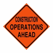 """Logging Sign - """"Construction Operations Ahead"""" - Corrugated Plastic 24"""" x 24"""""""