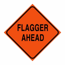 "Logging Sign - ""Flagger Ahead"" - Corrugated Plastic 24"" x 24"""