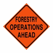 """Logging Sign - """"Forestry Operations Ahead"""" - Corrugated Plastic 24"""" x 24"""""""
