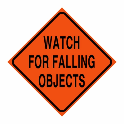 """Logging Sign - """"Watch for Falling Objects"""" - Corrugated Plastic 24"""" x 24"""""""