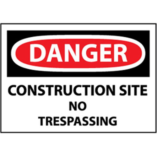 "National Marker Safety Sign - ""Danger Construction Site No Trespassing"""