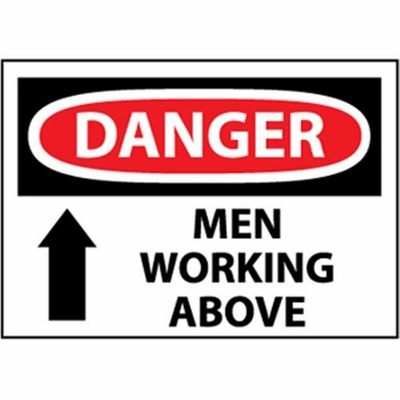 "National Marker Safety Sign - ""Danger Men Working Above"""