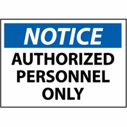 "National Marker Safety Sign - ""Notice Authorized Personnel Only"""
