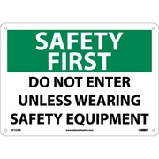 "National Marker Safety Sign - ""Security First Do Not Enter Unless Wearing Safety Equipment"""