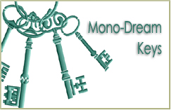 Mono-Dream Keys