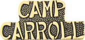 Camp Carroll Pin