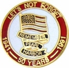 Let's Not Forget...50 Years Pin