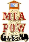 MIA/POW...Their War Is Not Over Pin