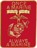 Once A Marine Always A Marine Pin