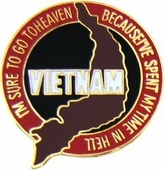 Vietnam...Go To Heaven Pin