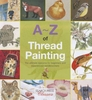 A ~ Z of Thread Painting