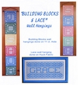 Building Blocks & Lace