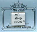 eat. sleep. stitch. Clear