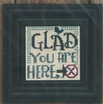 Glad You Are Here