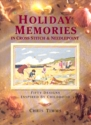 Holiday Memories in Cross Stitch & Needlepoint