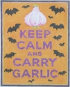 Keep Calm And Carry Garlic