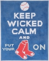 Keep Wicked Calm / Red Sox