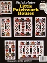 Little Patchwork Houses Stitchplates