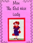 Mae - The Red Hat Lady