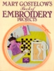 Mary Gostelow's Book of Embroidery Projects