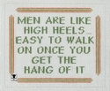 Men Are Like High Heels