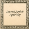 Seasonal Symbols April/May