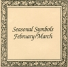 Seasonal Symbols February/March