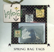 Spring Bag Tags - Believe