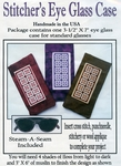 Stitcher's Eye Glass Case