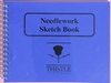 Thistle's Small Needlework Sketch Book