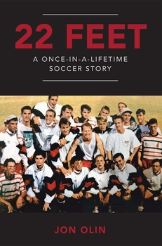 22 Feet: A Once-in-a-Lifetime Soccer Story