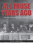 All Those Years Ago: Fifty Years Later, Beatles Fans Still Remember