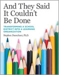 And They Said It Couldn't Be Done: Transforming a School District into a Learning Organization