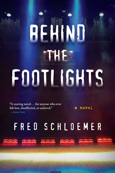 Behind the Footlights: A Novel