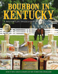Bourbon in Kentucky: A History of Distilleries in Kentucky