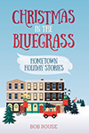 Christmas in the Bluegrass: Hometown Holiday Stories