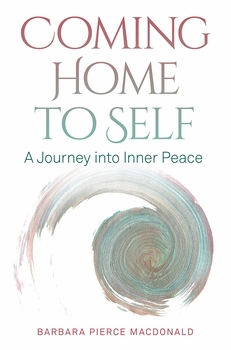 Coming Home to Self: A Journey into Inner Peace