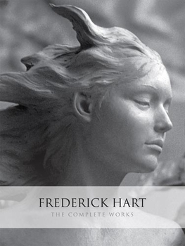 Frederick Hart: The Complete Works
