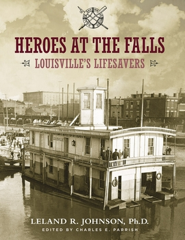 Heroes at the Falls: Louisville's Lifesavers
