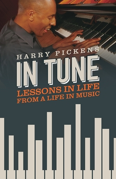 In Tune: Lessons in Life from A Life in Music