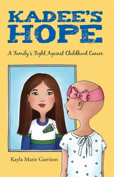 Kadee's Hope: A Family's Fight Against Childhood Cancer