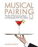 Musical Pairing: The Art of Harmonizing Music and Beverages With Your Meals