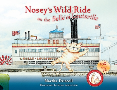 Nosey's Wild Ride on the Belle of Louisville