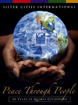 Peace Through People: 50 Years of Global Citizenship