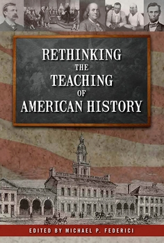 Rethinking the Teaching of American History