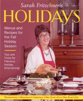 Sarah Fritschner's Holidays Cookbook