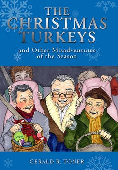 The Christmas Turkeys and Other Misadventures of the Season