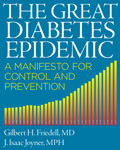 The Great Diabetes Epidemic: A Manifesto for Control and Prevention