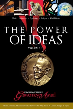 The Power of Ideas, Volume II: The University of Louisville Grawemeyer Awards