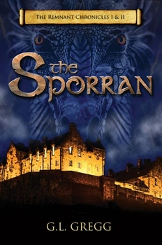 The Sporran: The Remnant Chronicles I & II